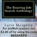 The Roaring Job Search Anthology