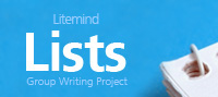 Litemind's Lists group writing project
