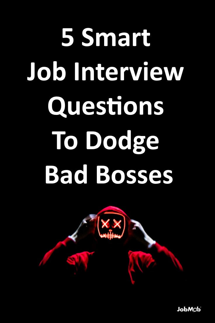 Use good interview questions to avoid bad bosses. #boss