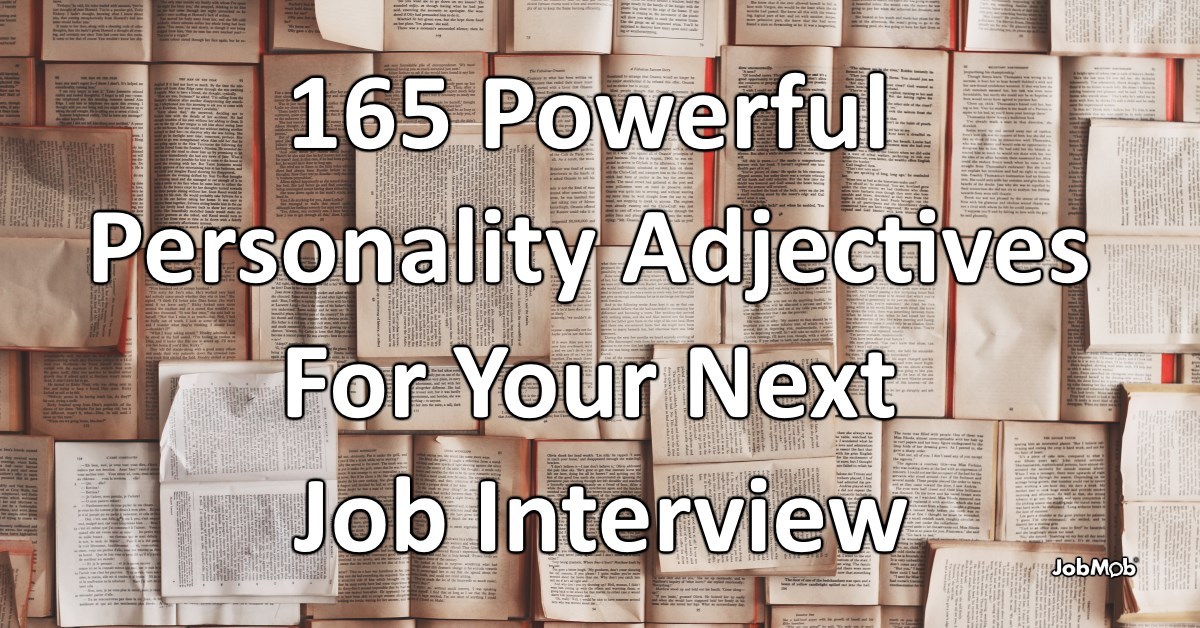 165 Powerful Personality Adjectives For Your Next Job Interview
