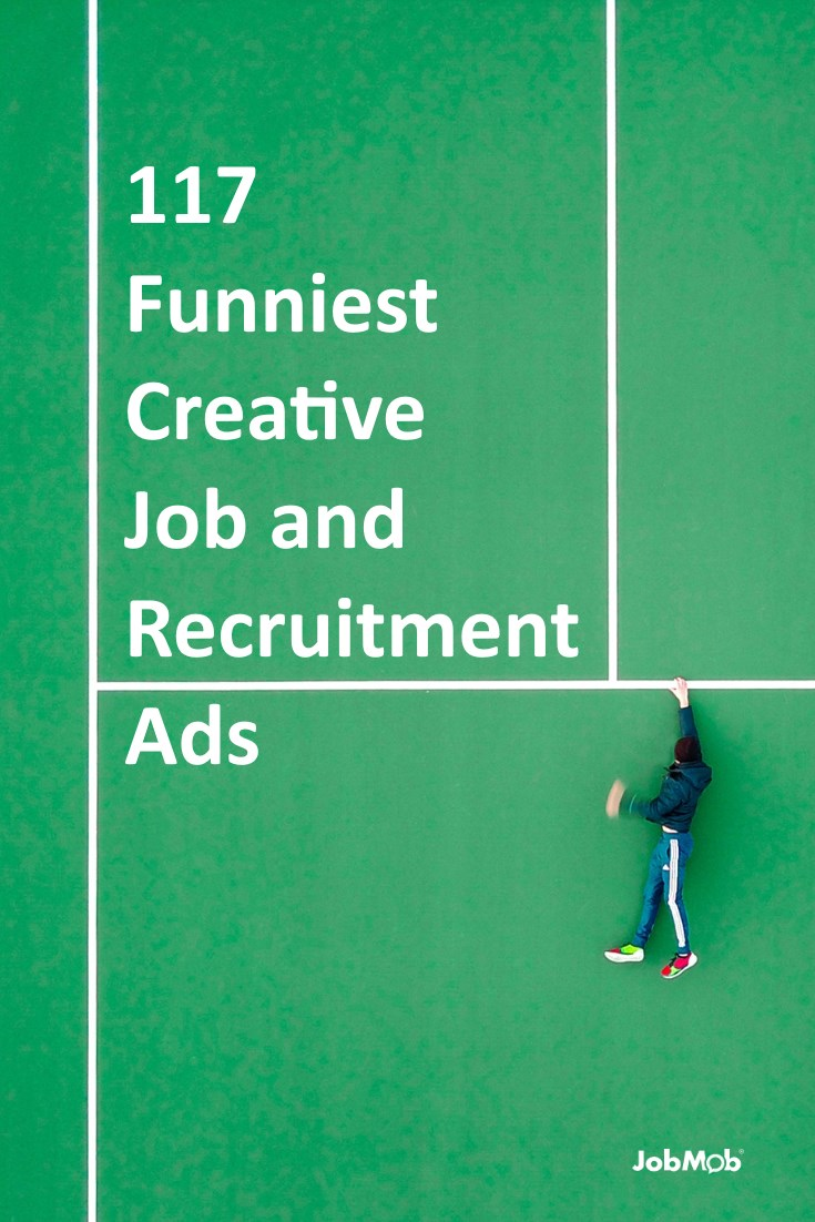 The most creative and funny job ads that recruiters are using to get your attention. #creative #funniest