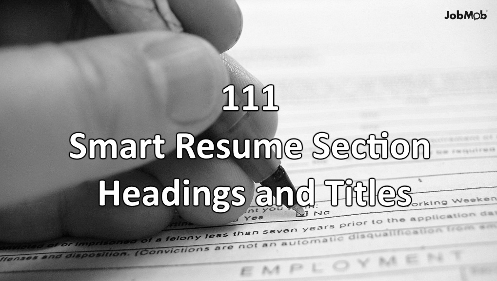 111 helpful resume section headings and titles