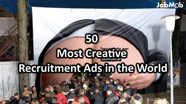 50 Most Creative Recruitment Ads in the World