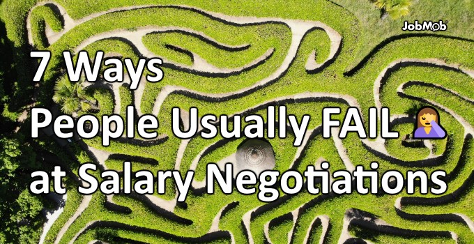 🤦‍♀️ 7 Ways People Usually Fail at Salary Negotiations