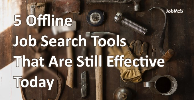 5 Offline Job Search Tools That Are Still Effective Today