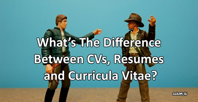 What's The Difference Between CVs Resumes and Curricula Vitae
