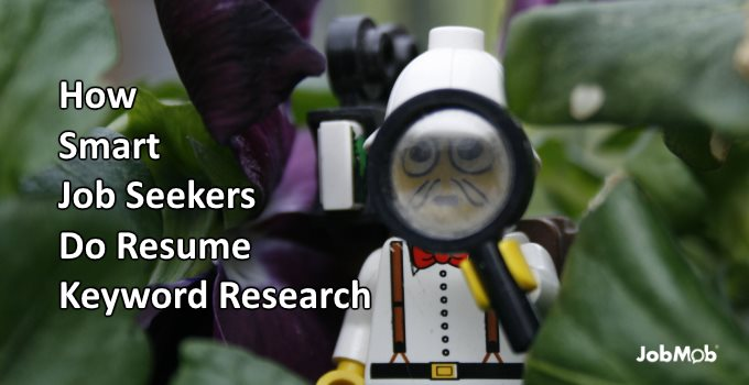 How Smart Job Seekers do Resume Keyword Research