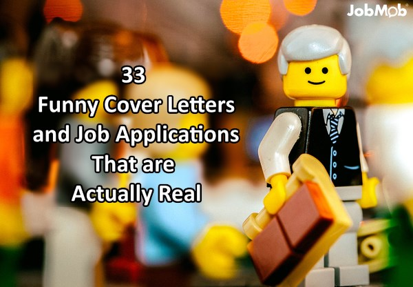 33 Funny Cover Letters and Job Applications That are Actually Real