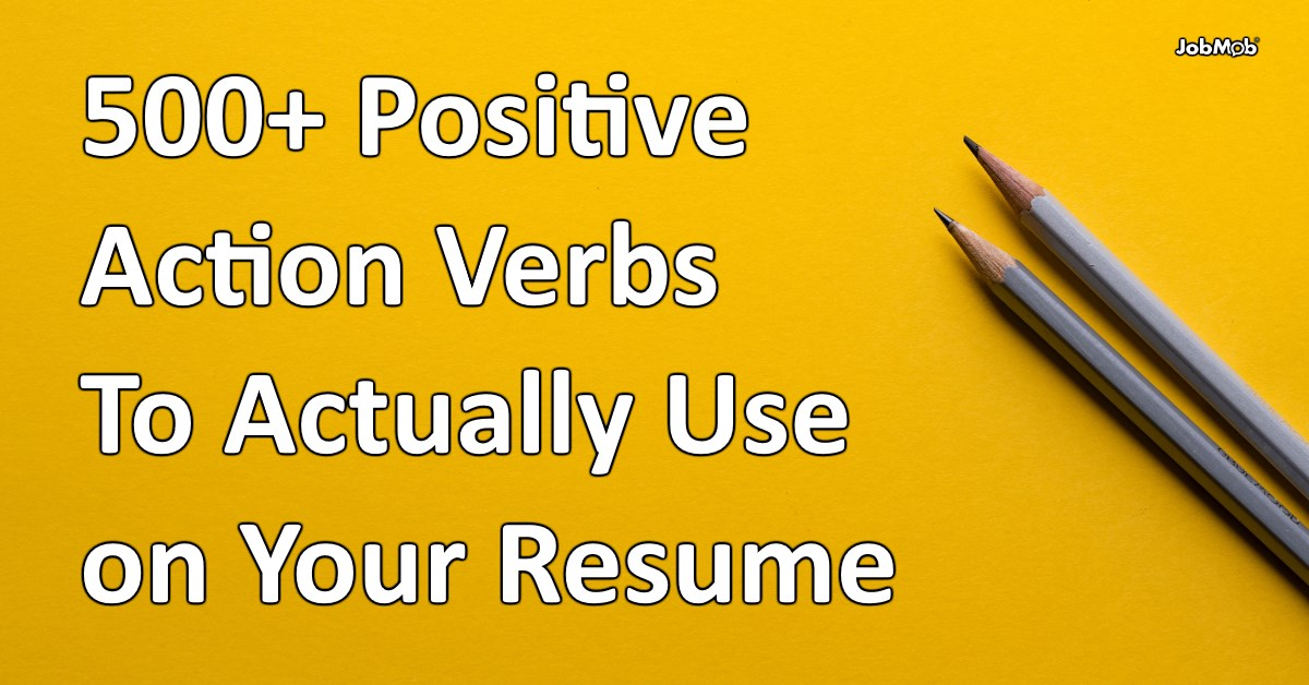 500  positive action verbs to actually use on your resume
