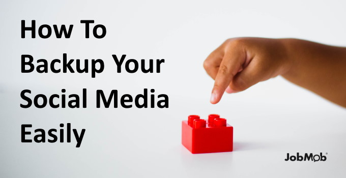 Read more about the article 💽 How To Backup Your Social Media Easily