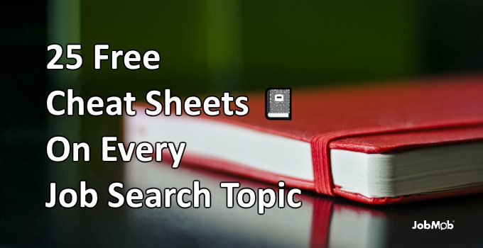 25 free cheat sheets on every job search topic