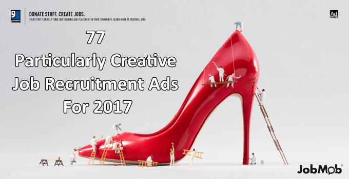 💡 77 Particularly Creative Job Recruitment Ads For 2017