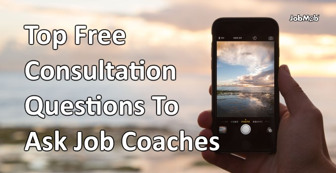 Top Questions To Ask Job Coaches In A Free Consultation
