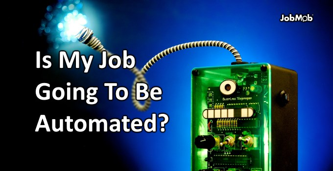 🤖 Is My Job Going To Be Automated?