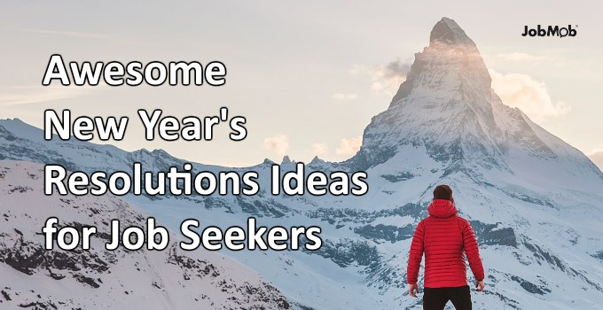 Awesome New Year's Resolutions Ideas for Job Seekers