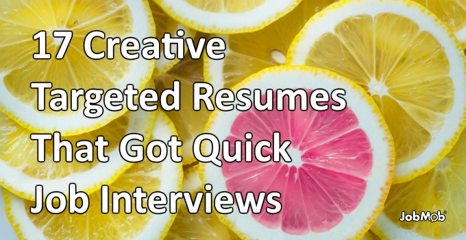🎯 17 Creative Targeted Resumes That Got Quick Job Interviews