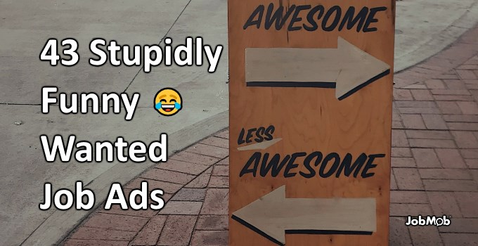 😂 43 Stupidly Funny Wanted Job Ads