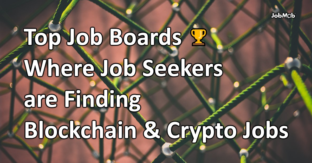 Top Blockchain and Crypto Job Boards You Need in 2018