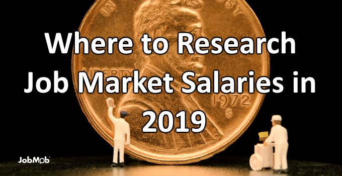 💰 Where to Research Job Market Salaries in 2019