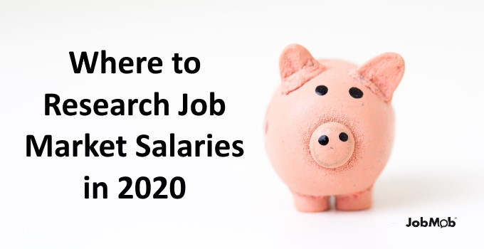 💸 Where to Research Job Market Salaries in 2020
