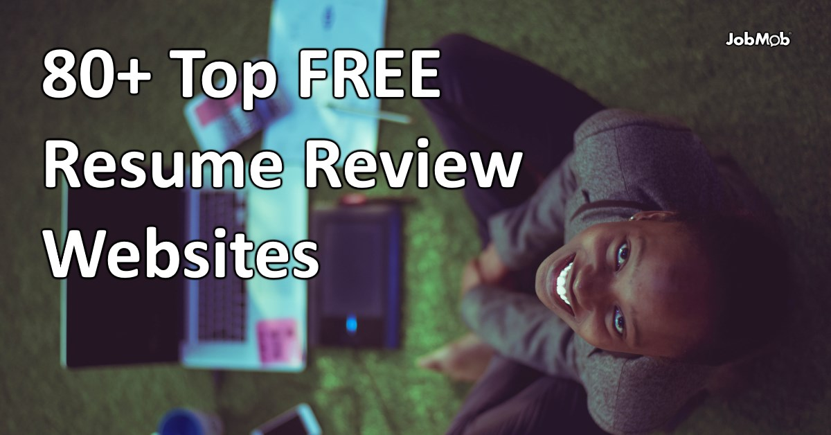 Free Online Resume Reviews 80 Top Websites
