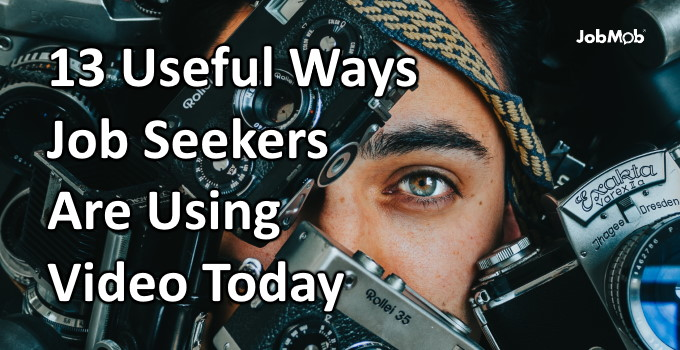 Read more about the article 🎥 13 Useful Ways Job Seekers Are Using Video Today