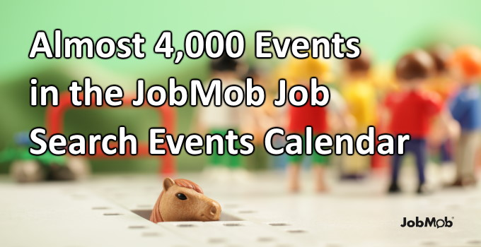 Read more about the article 📆 Almost 4,000 Events in the JobMob Job Search Events Calendar