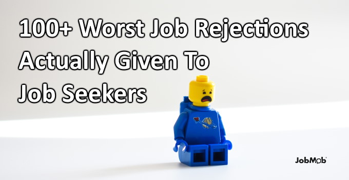 Read more about the article 😲 100+ Worst Job Rejections Actually Given To Job Seekers
